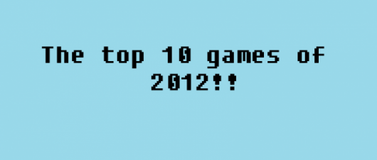 Gaymer Guyd: Best Games of 2012