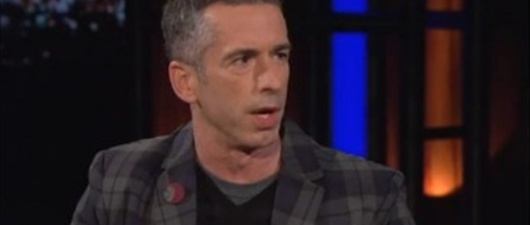 Dan Savage Lives Up To His Name On 'Bill Maher' (Video)