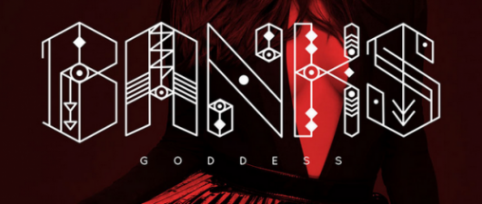BANKS: Enter To Win A Copy Of Goddess!